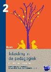 - Inleiding in de pedagogiek, deel 2 - Grondslagen en stromingen