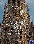 Dill, Andreas, Rombouts, Luc - Zingende torens - Singing Towers
