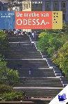 Hinrichs, Jan Paul - Het oog in 't zeil stedenreeks De mythe van Odessa - POD editie