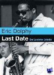 Hylkema, H. - Last Date / De laatste sessie - Eric Dolphy