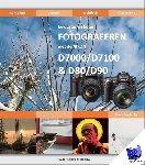 Frederiks, Hans - Fotograferen met de Nikon D7000 / D7100 en D80 / D90
