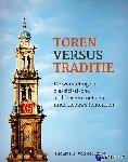 Dunk, Thomas H. von der - Toren versus traditie