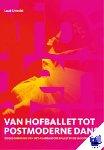 Utrecht, L. - Van hofballet tot postmoderne-dans - POD editie