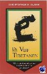 Kilham, C.S. - De Vijf Tibetanen
