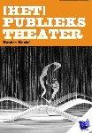 Knebel, Xandra - [het] Publiekstheater
