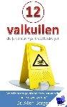 Berger, Allen - 12 Valkuilen die je verslavingsherstel bedreigen - POD editie
