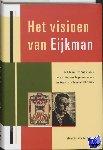 Linde, M. van der - Passage-reeks Het visioen van Eijkman
