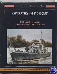 Holst Pellekaan, R.E. van, Regt, I.C. de - Operaties in de Oost