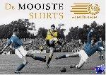 Nieuwenhof, Frans van den, Horn, Martijn - 60 jaar Eredivisie: de shirts