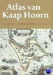 - Atlas van Kaap Hoorn - Kaartbeeld van zuidelijk Zuid-Amerika 1500-1725