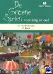 Einden, H. van den, Pecht, R. - De Groene Spelen voor jong en oud