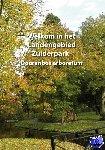 Ham, Rob van der, Pors, Klaas, Bussel, van, Harry - Welkom in het Landengebied - Doorenbos arboretum