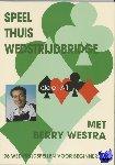 Westra, Berry - Speel thuis wedstrijdbridge A1