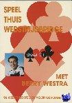 Westra, Berry - Speel thuis wedstrijdbridge C1