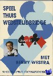 Westra, Berry - Speel thuis wedstrijdbridge B1
