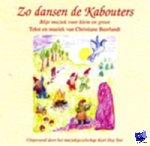 Beerlandt, Christiane - Music by Christiane Beerlandt Zo dansen de kabouters