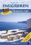 Dorp, Eric Jan van, Kramer, Jitske - Emigreren naar Griekenland - POD editie