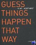 Hoogervorst, Michel, Dijker, Gijsbert - Guess things happen that way