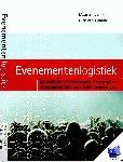 Rijn, Maarten van, Damme, Dick van - Evenementenlogistiek - POD editie