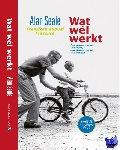 Seale, Alan - Wat Wel Werkt