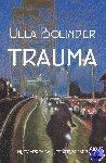 Bolinder, Ulla - Trauma