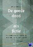 Schrover, Wouter - De goede dood als fictie