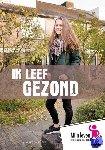 Berg, Charlotte van den - Mijn leven Ik leef gezond