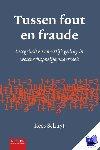 Schuyt, Kees - Tussen fout en fraude