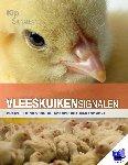 Gussem, Maarten de, Mullem, Kristof van, Middelkoop, Koos van, Veer, Ellen van 't - Vleeskuikensignalen