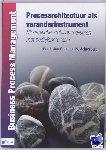 Obers, Gerrit-Jan, Achterberg, Koriander - Business Process Management Procesarchitectuur als veranderinstrument