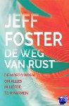 Foster, Jeff - De weg van rust
