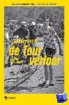 Impe, Lucien Van, Osselaer, Filip - De dag dat ik de Tour verloor