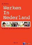 Bakker, Ad - Werken in Nederland - Oriëntatie op de Nederlandse Arbeidsmarkt