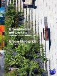 Pötz, Hiltrud - Groenblauwe netwerken: handleiding voor veerkrachtige steden