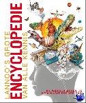 - Lannoo's grote encyclopedie van alle kennis