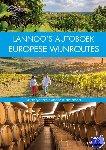 Benstem, Anke, Henss, Rita, Lammert, Andrea, Leyk, Randolf, Poppelmann, Christa, Schaper, Iris - Lannoo's Autoboek Europese wijnroutes