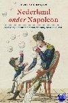Verheijen, Bart - Nederland onder Napoleon