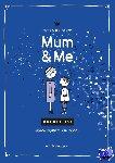 Pauw, Petra de - Mum & Me: bucketlist voor mama en zoon