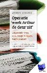 Gotlieb, Arthur - Operatie 'werk Arthur de deur uit'