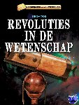 Samuels, Charlie - Keerpunten in de Wetenschap - Revoluties in de wetenschap
