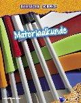 Spilsbury, Richard, Spilsbury, Louise - Basisboek Science - Materiaalkunde