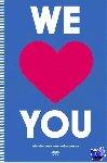 Jansen, Ivo - We love you: vriendenboek voor volwassenen