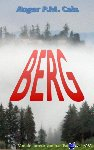 Cals, Roger P.M. - Berg - POD editie