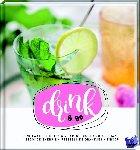 Dinteren, Floor van - DRINK! - Frisse fruitdrankjes