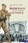Linden, Henk van der, Ruis, Edwin, Wils, Eric - Rotterdam en de Eerste Wereldoorlog
