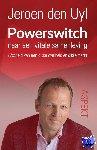 Uyl, Jeroen den - Powerswitch naar een vitale samenleving