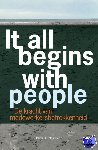 Maarleveld, Derick H. - IT ALL BEGINS WITH PEOPLE