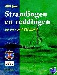 Houter, Jan - 400 Jaar Strandingen en Reddingen op en rond Vlieland
