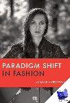 Matevosyan, Hasmik - Paradigm shift in fashion - POD editie