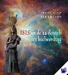Stam, Petra, Lijesen, Els - Isis en de 14 sleutels tot heelwording